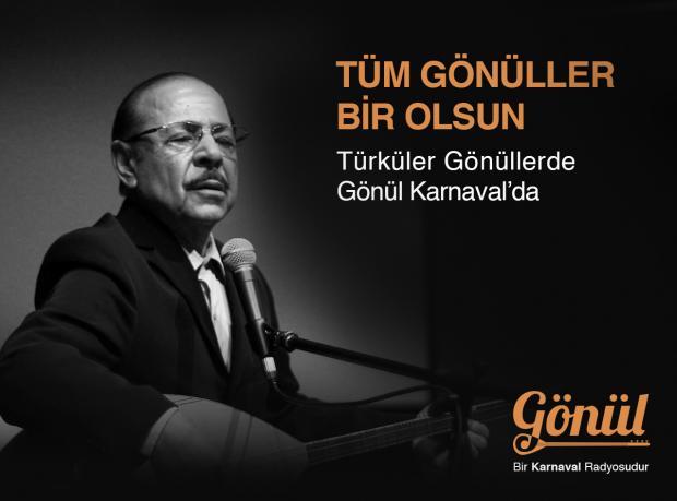 Karnaval'dan Türkü Radyosu: Gönül