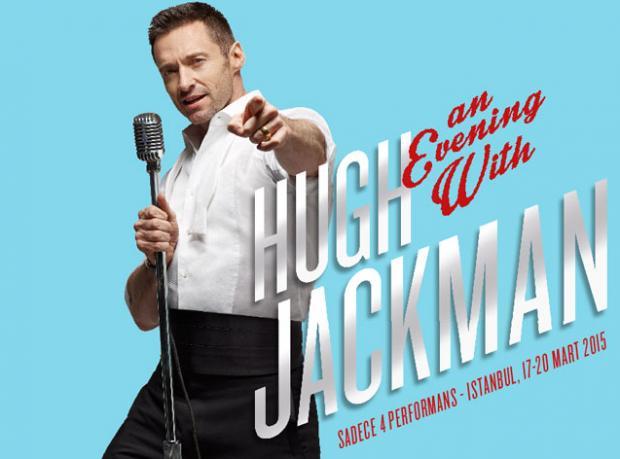 Hugh Jackman / 17-18-19-20 Mart 2015