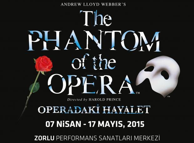 Operadaki Hayalet / 7 Nisan -17 Mayıs
