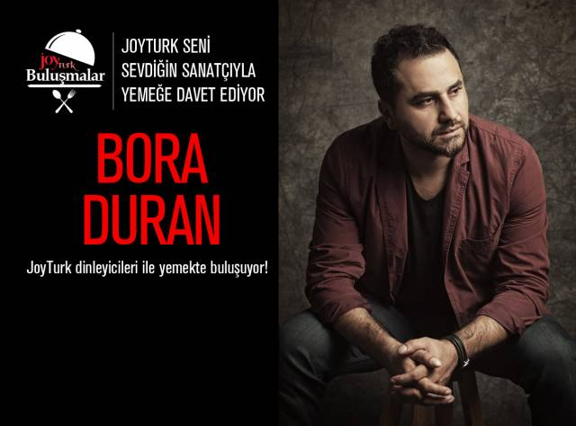 Bora Duran ile Tanışmak İster misin?