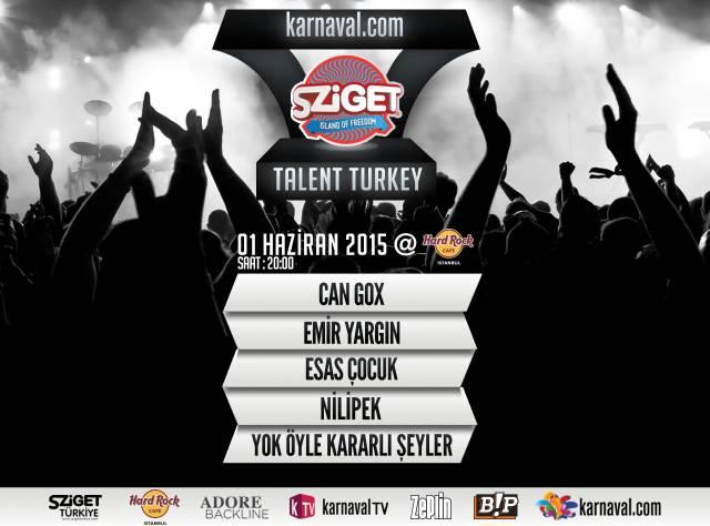 Sziget Talent Turkey'de Heyecan Dorukta!
