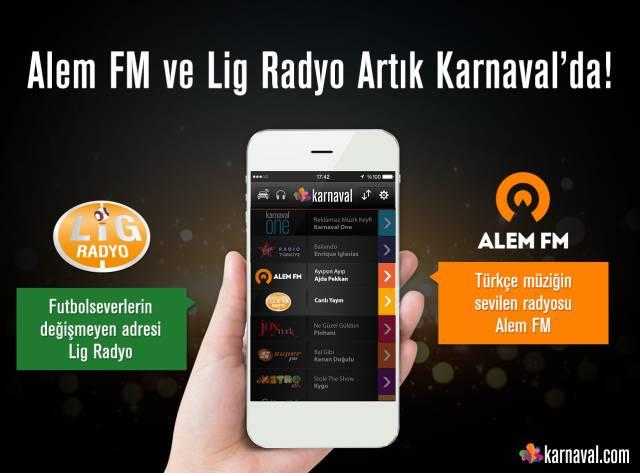Alem FM ve Lig Radyo Karnaval'da Yayında!