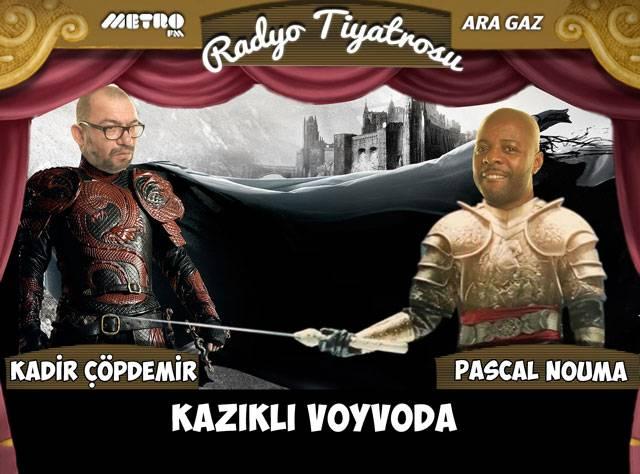 Kazıklı Voyvoda Ara Gaz Tiyatrosu'nda!