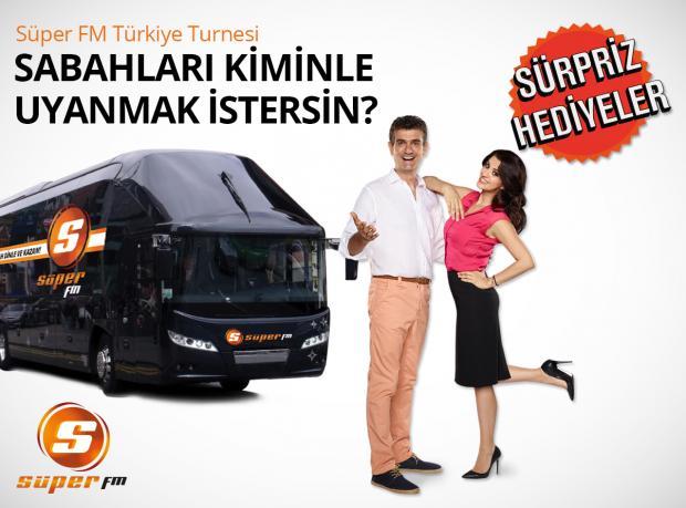 Süper FM'in Türkiye Turnesi Devam Ediyor!