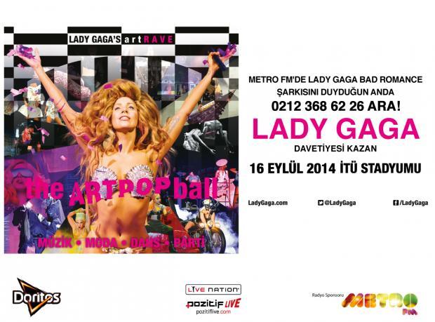 Metro FM, Lady Gaga Konserine Götürüyor!