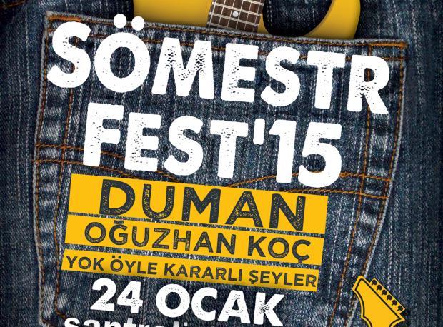 Sömestr Fest '15 / 24 Ocak Cumartesi